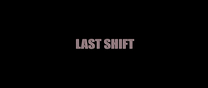 lastshift.png