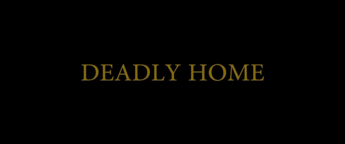 deadlyhome_shutin_theintruders.png